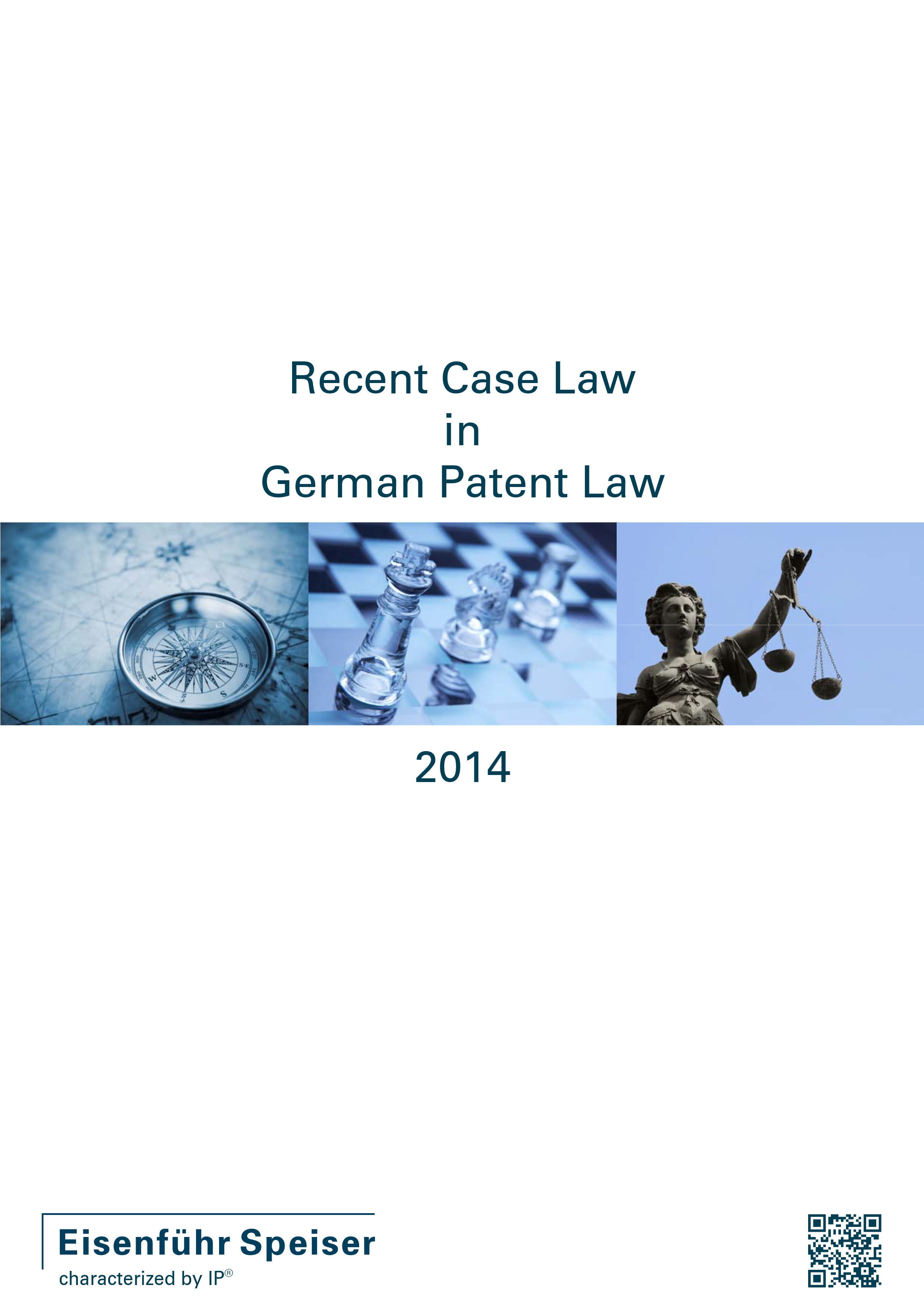 Recent Case Law in German Patent Law 2014