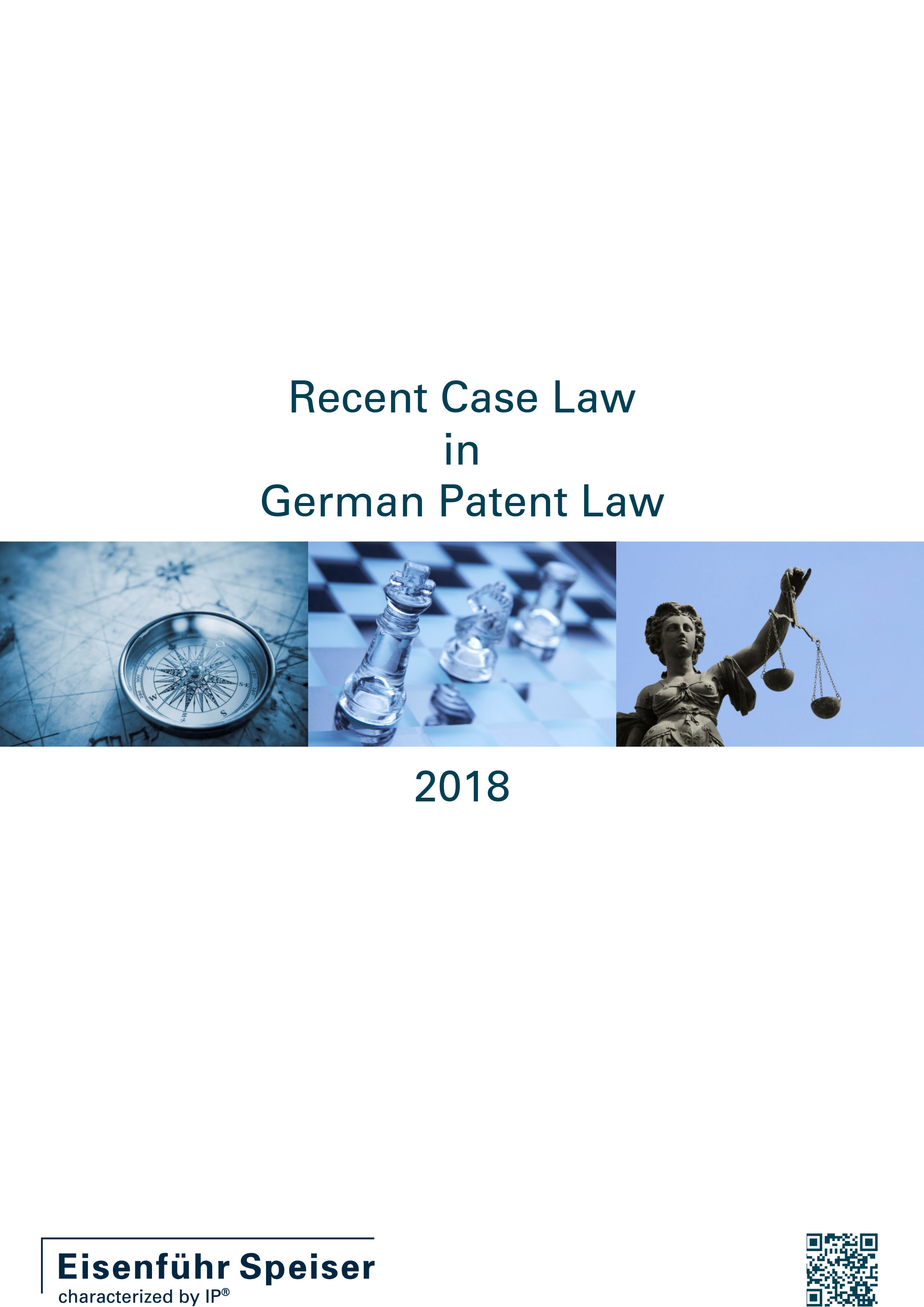 Recent Case Law in German Patent Law 2018