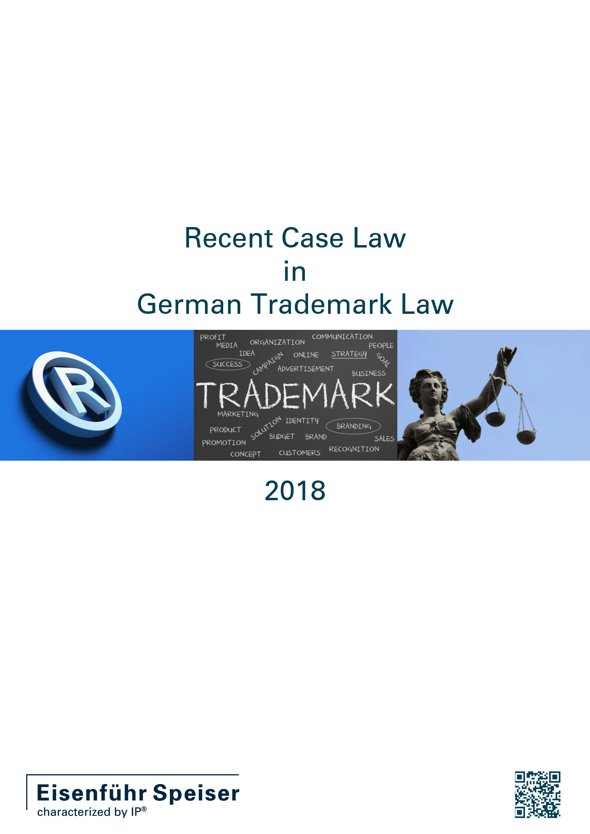 Recent Case Law in German Trademark Law 2018