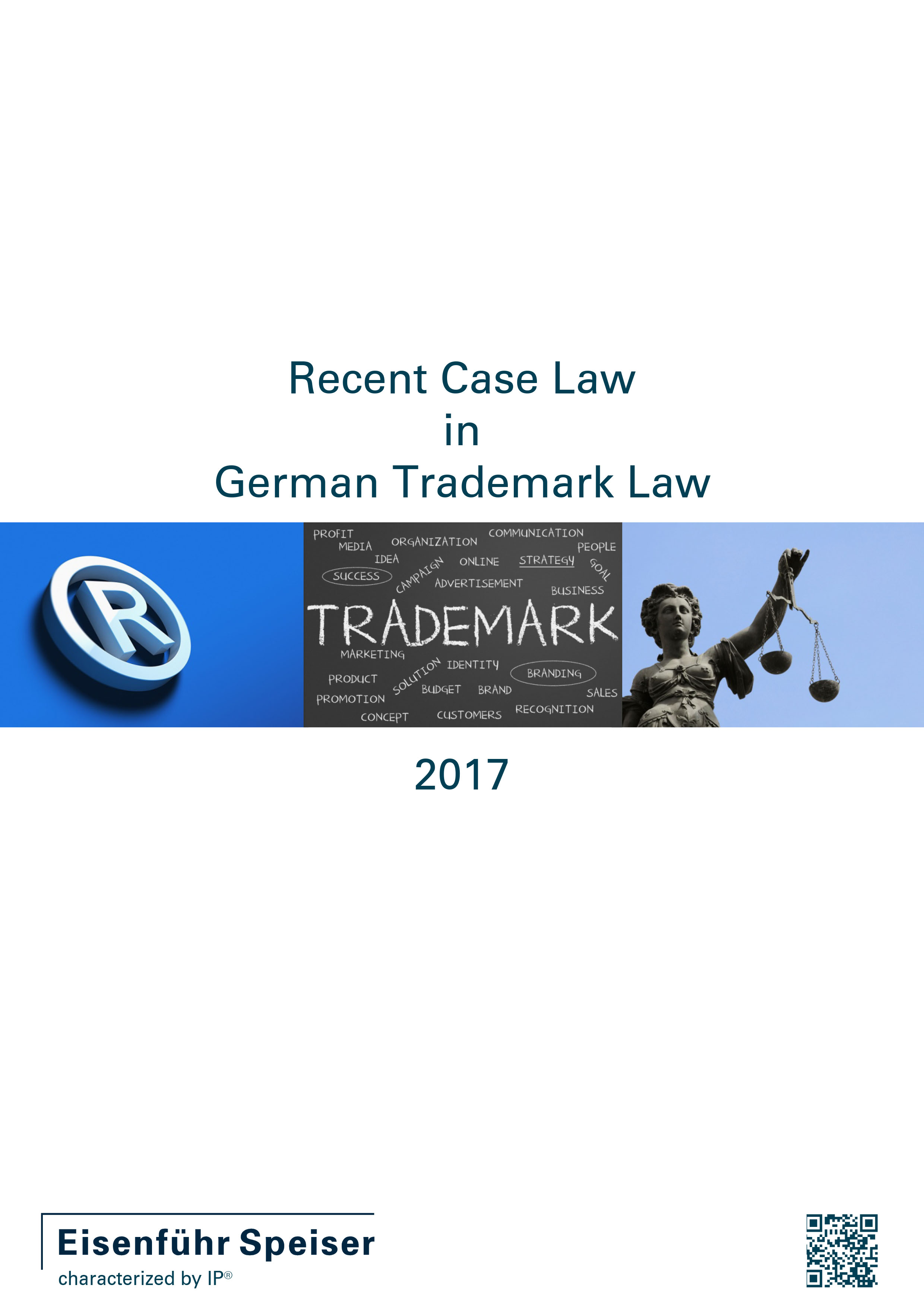 Recent Case Law in German Trademark Law 2017