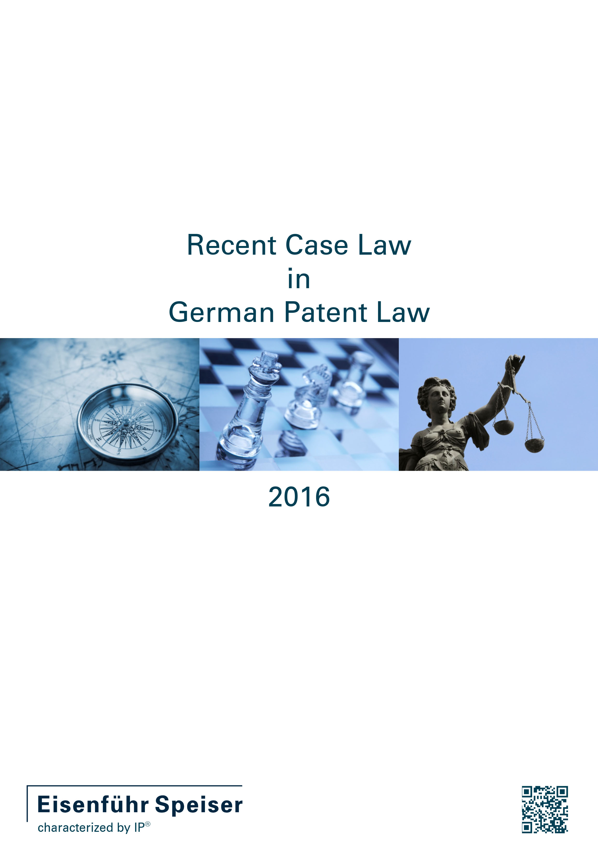 Recent Case Law in German Patent Law 2016