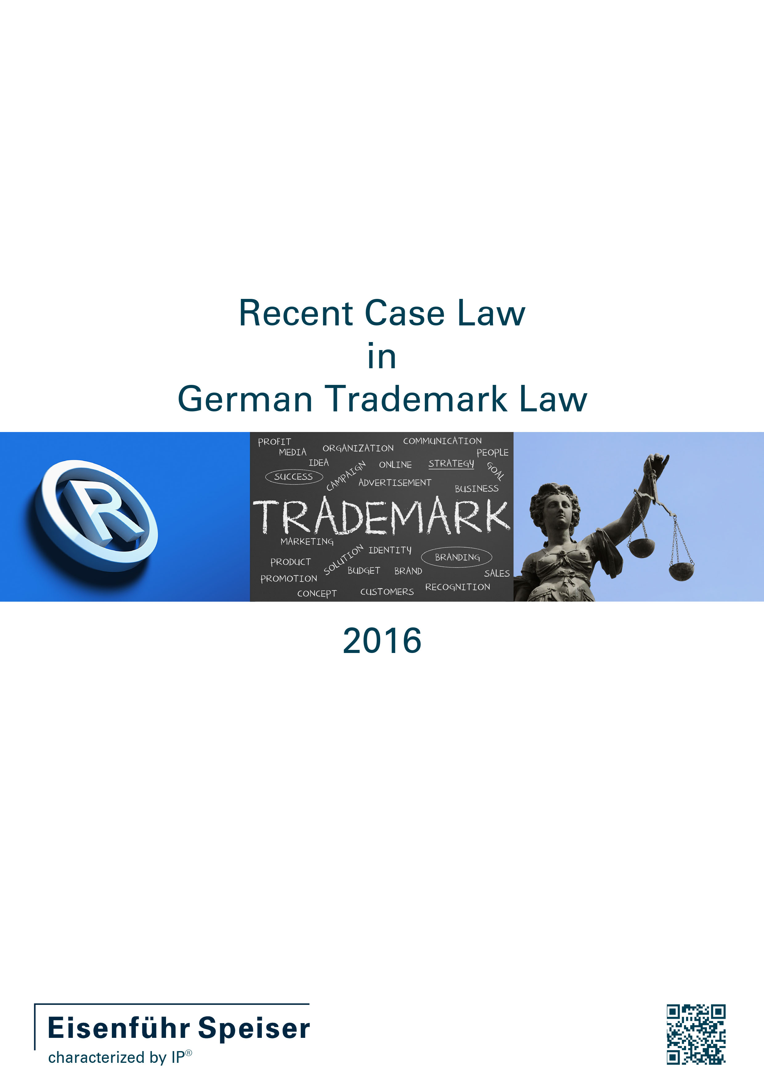 Recent Case Law in German Trademark Law 2016