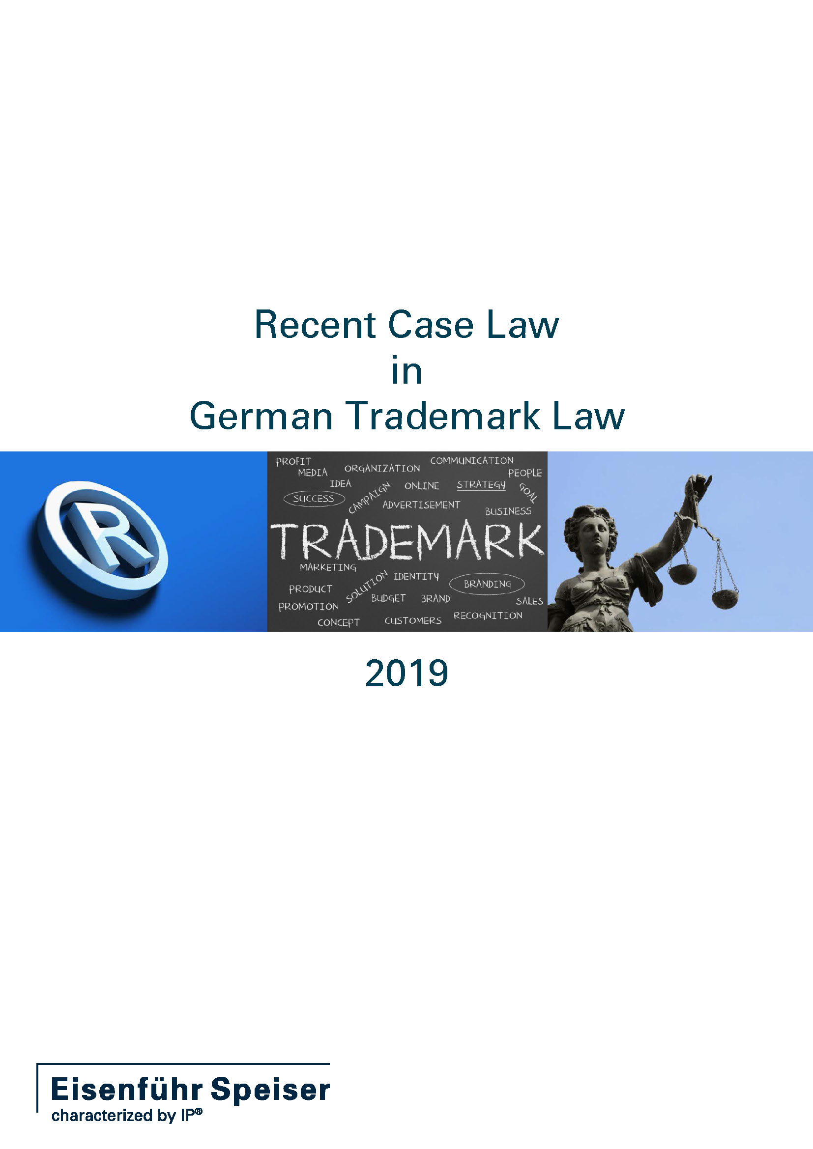 Recent Case Law in German Trademark Law 2019